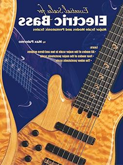 Essential Scales for Electric Bass, Book One