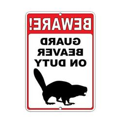 Liz66Ward Beware! Guard Beaver On Duty Funny Quote Metal Sig