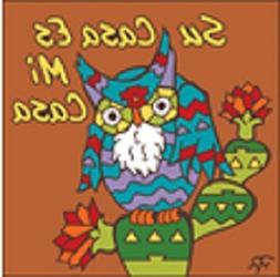 """6"""" x 6"""" Ceramic Designer Tile SU CASA ES MI CASA OWL TERRA C"""