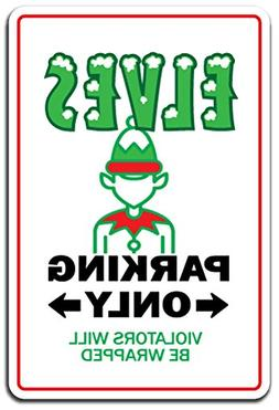 SignMission Elves Novelty Sign | Indoor/Outdoor | Funny Home