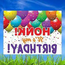 Honk It's My Birthday Yard Sign, Happy Birthday Yard Sign w/