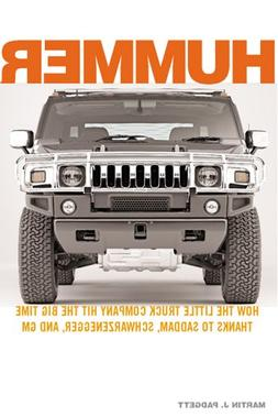 Hummer: How the Little Truck Company Hit the Big Time, Thank