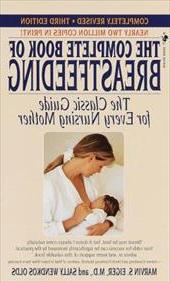 The Complete Book of Breastfeeding: Revised Edition