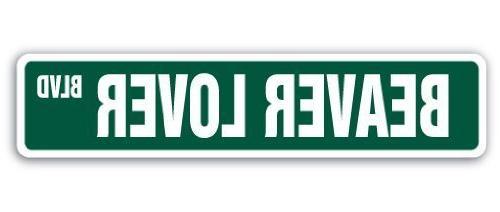 home decor sign beaver lover