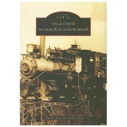 Iowa's Last Narrow-gauge Railroad, Ia