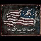 Vintage Replica Tin Metal Sign Dont tread American Flag Iron