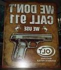 Vintage Replica Tin Metal Sign We dont 911 use Colt Revolver