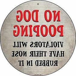 "No Dog Pooping Nose Rubbed 12"" Round Metal Sign No Dog Poop"