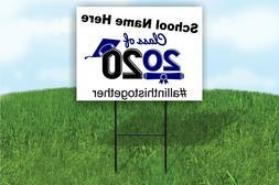 School Name Here Custom Class of 2020 Graduation Yard Sign d